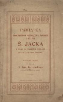 Pamiątka uroczystego poświęcenia pomnika i statuy Ś. Jacka w Wilnie na przedmieściu Pohulance 1843 r. 22 d. mies. sierpnia