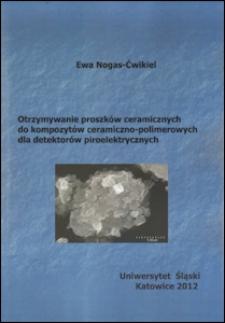 Otrzymywanie proszków ceramicznych do kompozytów ceramiczno-polimerowych dla detektorów piroelektrycznych