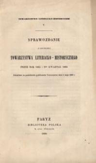 V. Sprawozdanie z czynności Towarzystwa Literacko-Historycznego przez rok 1865 i 1szy kwartał 1866