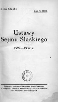 Ustawy Sejmu Śląskiego. 1922-1932 r. [Cz. 1]