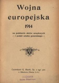 Wojna europejska 1914 na podstawie aktów urzędowych i podań sztabu generalnego