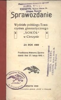 """Sprawozdanie Wydziału Polskiego Towarzystwa Gimnastycznego """"Sokół"""" w Cieszynie za rok 1909"""