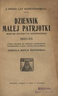 Dziennik małej patrjotki (Maryjki Bohowityn Kozieradzkiej) : 1860-65 (Życie polskie na kresach ukrainnych, Krzemieniec, Kijów, powstanie 63 roku)