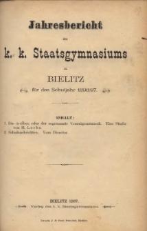 Jahresbericht des k. k. Staatsgymnasiums zu Bielitz für das Schuljahr 1896/97