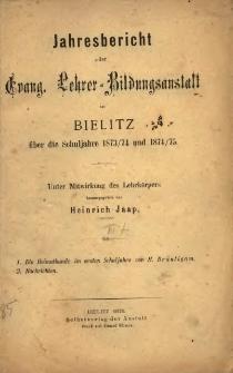 Jahresbericht über der evang. Lehrer-Bildungsanstalt in Bielitz über die Schuljahre 1873/74 und 1874/75