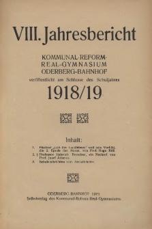 Jahresbericht des Kommunal-Reform-Realgymnasiums in Oderberg-Bahnhof veröffentlicht am Schlusse des Schuljahres 1918/19