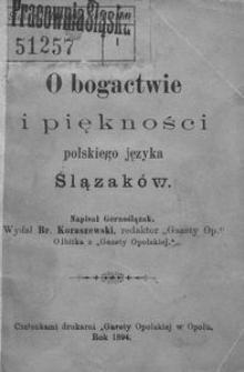 O bogactwie i piękności polskiego języka Ślązaków