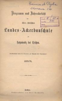 Programm und Jahresbericht der österr.-schlesischen Landes-Ackerbauschule zu Kotzobendz bei Teschen, 1878/79