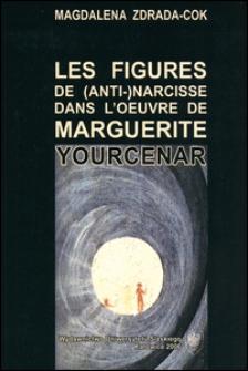 Les figures de (Anti-)Narcisse dans l'oeuvre de Marguerite Yourcenar
