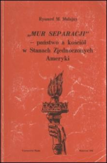 """""""Mur Separacji"""" - państwo a kościół w Stanach Zjednoczonych Ameryki"""