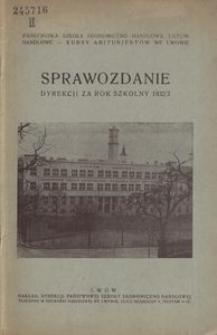 Sprawozdanie Dyrekcji Państwowej Szkoły Ekonomiczno-Handlowej we Lwowie za rok 1932/33