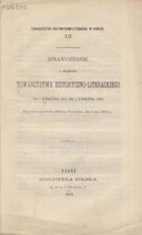 XII. Sprawozdanie z czynności Towarzystwa Historyczno-Literackiego od 1 kwietnia 1873 do 1 kwietnia 1874