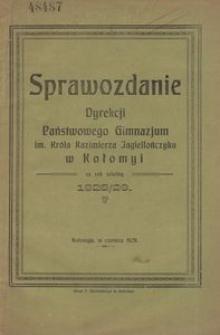 Sprawozdanie Dyrekcji Państwowego Gimnazjum im. Króla Kazimierza Jagiellończyka w Kołomyi za rok szkolny 1928/29