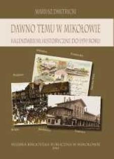 Dawno temu w Mikołowie. Kalendarium historyczne do 1939 roku