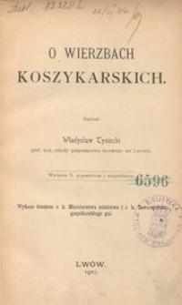 O wierzbach koszykarskich. - Wyd. 2 popr. i uzup