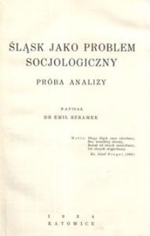 Śląsk jako problem socjologiczny. Próba analizy