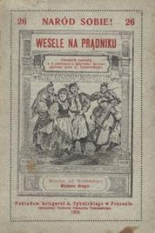 Wesele na Prądniku. Obrazek ludowy w 2 odsłonach ze śpiewami i tańcami