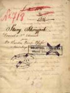 Stary skrzypek. Dramat w 3ch obrazach przez Pą Karolinę Birch-Pfeiffer z niemieckiego tłumaczony. 17 XII 1858
