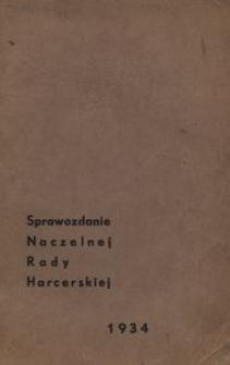 Sprawozdanie Naczelnej Rady Harcerskiej. 1934