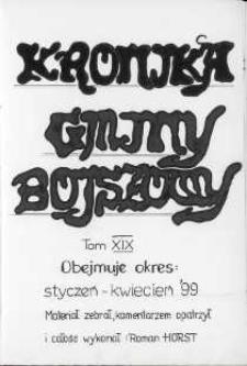 Kronika gminy Bojszowy. Tom XIX. Obejmuje okres: styczeń - kwiecień ' 99