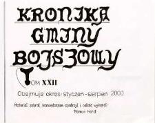 Kronika gminy Bojszowy. Tom XXII. Obejmuje okres: styczeń - sierpień 2000