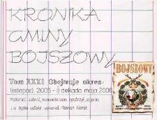 Kronika gminy Bojszowy. Tom XXXI. Obejmuje okres: listopad 2005 - II dekada maja 2006