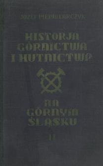 Historja górnictwa i hutnictwa na Górnym Śląsku. Cz. 2