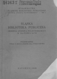Śląska Biblioteka Publiczna imienia Józefa Piłsudskiego w Katowicach. Przewodnik wraz z regulaminem dla publiczności