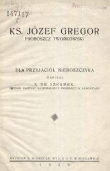 Ks. Józef Gregor proboszcz tworkowski