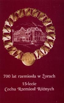 700 lat rzemiosła w Żorach. 15-lecie Cechu Rzemiosł Różnych