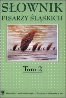 Słownik pisarzy śląskich. T. 2