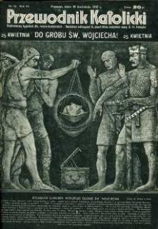 Przewodnik katolicki : ilustrowany tygodnik dla rodzin katolickich. R. 43, nr 16.