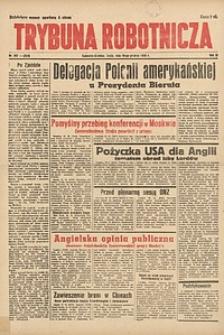 Trybuna Robotnicza, 1945, nr297