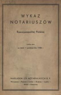 Wykaz notariuszów Rzeczypospolitej Polskiej według stanu na dzień 1 października 1938 r.