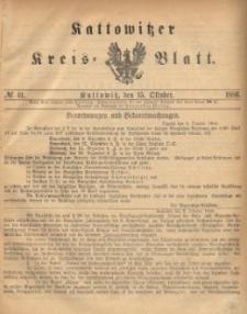 Kattowitzer Kreisblatt. 1886, nr 41