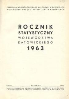 Rocznik Statystyczny Województwa Katowickiego. Rok 6 (1963)