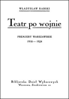 Teatr po wojnie : premjery warszawskie 1918-1924