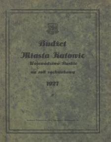 Budżet Miasta Katowic Województwo Śląskie na rok rachunkowy 1927