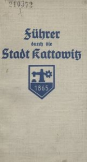 Führer durch die Stadt Kattowitz