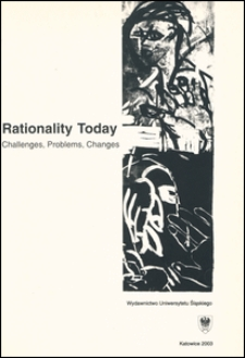 Rationality today : challenges, problems, changes