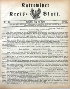 Kattowitzer Kreisblatt, 1879, nr15