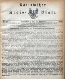 Kattowitzer Kreisblatt, 1885, nr48