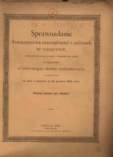 Sprawozdanie Towarzystwa Oszczędności i Zaliczek w Cieszynie, Stowarzyszenia Zarejestrowanego z Nieograniczoną Poręką, 1887