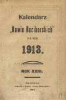 """Kalendarz """"Nowin Raciborskich"""" na rok 1913, R. 23"""