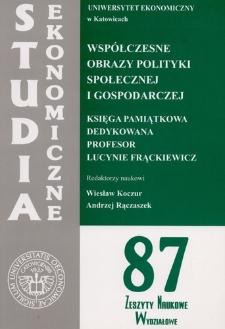 Współczesne obrazy polityki społecznej i gospodarczej. Księga pamiątkowa dedykowana profesor Lucynie Frąckiewicz