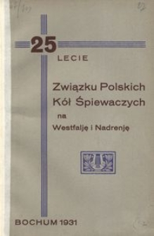 25-lecie Związku Polskich Kół Śpiewaczych na Westfalję i Nadrenję