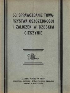 Sprawozdanie Towarzystwa Oszczędności i Zaliczek, Stowarzyszenia Zarejestrowanego z Nieograniczoną Poręką w Czeskim Cieszynie, 1926
