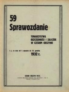 Sprawozdanie Towarzystwa Oszczędności i Zaliczek, Stowarzyszenia Zarejestrowanego z Nieograniczoną Poręką w Czeskim Cieszynie, 1932