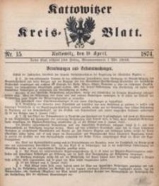 Kattowitzer Kreisblatt, 1874, nr15