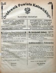 Orędownik Powiatu Katowickiego = Kattowitzer Kreisblatt, 1922, nr47